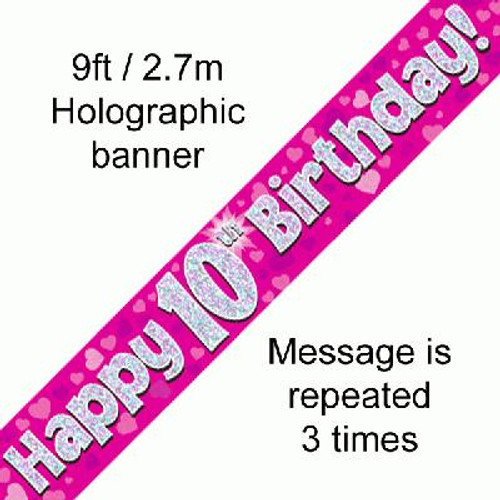 Pink Holographic Banner Age 10 9ft