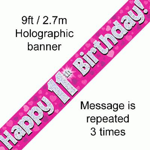 Pink Holographic Banner Age 11 9ft