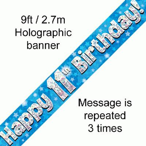 Blue Holographic Banner Age 11 9ft