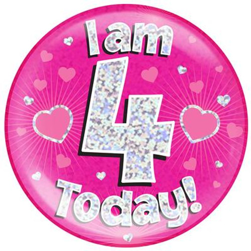 6in Jumbo Badge I Am 4 Today Pink