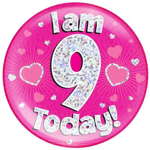 6in Jumbo Badge I Am 9 Today Pink