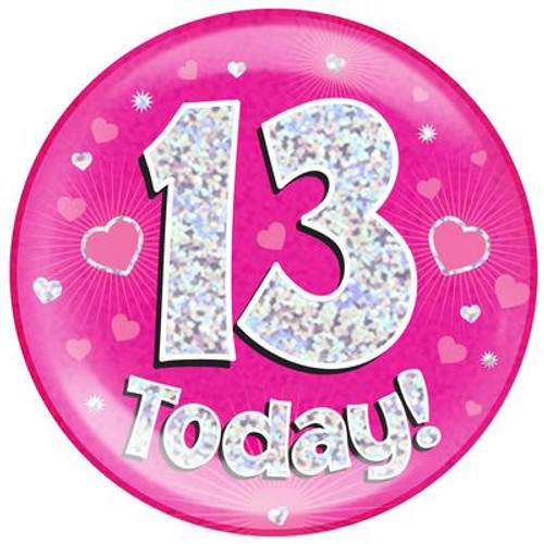 6in Jumbo Badge 13 Today Pink