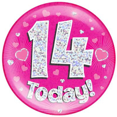6in Jumbo Badge 14 Today Pink