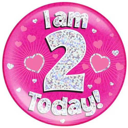 6in Jumbo Badge I Am 2 Today Pink