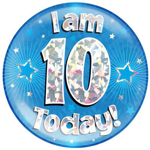 6in Jumbo Badge I Am 10 Today Blue