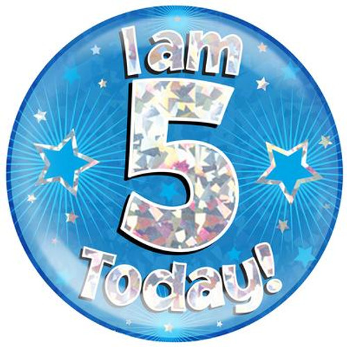 6in Jumbo Badge I Am 5 Today Blue