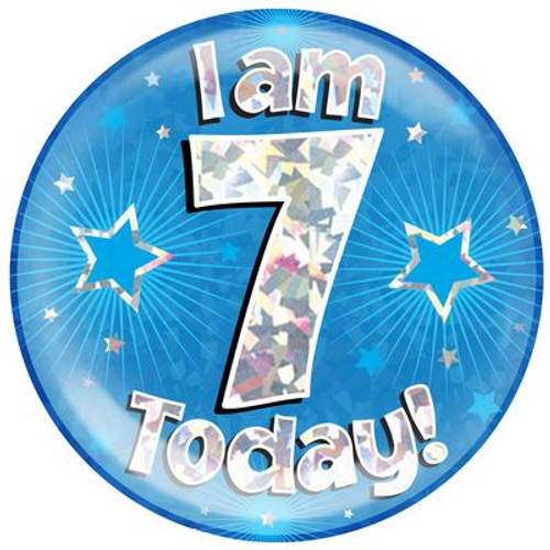6in Jumbo Badge I Am 7 Today Blue