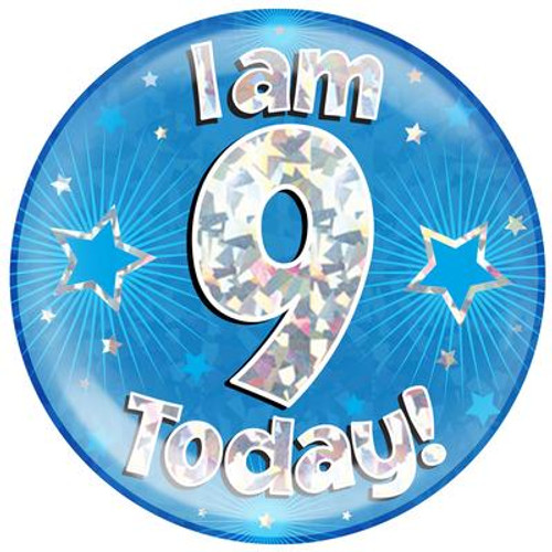 6in Jumbo Badge I Am 9 Today Blue