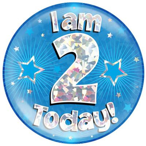 6in Jumbo Badge I Am 2 Today Blue