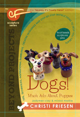 Christi Friesen Dogs: Much Ado About Puppies Book