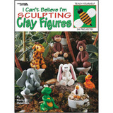 I Can't Believe I'm Sculpting Clay Figures Book