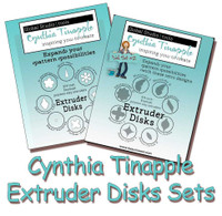 Cynthia Tinapple's Designer Extruder Disk Sets