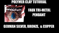 Tutorial Faux Tri-Metal Pendant German Silver, Bronze and Copper