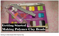 BEGINNERS LOOK Getting Started with Polymer Clay