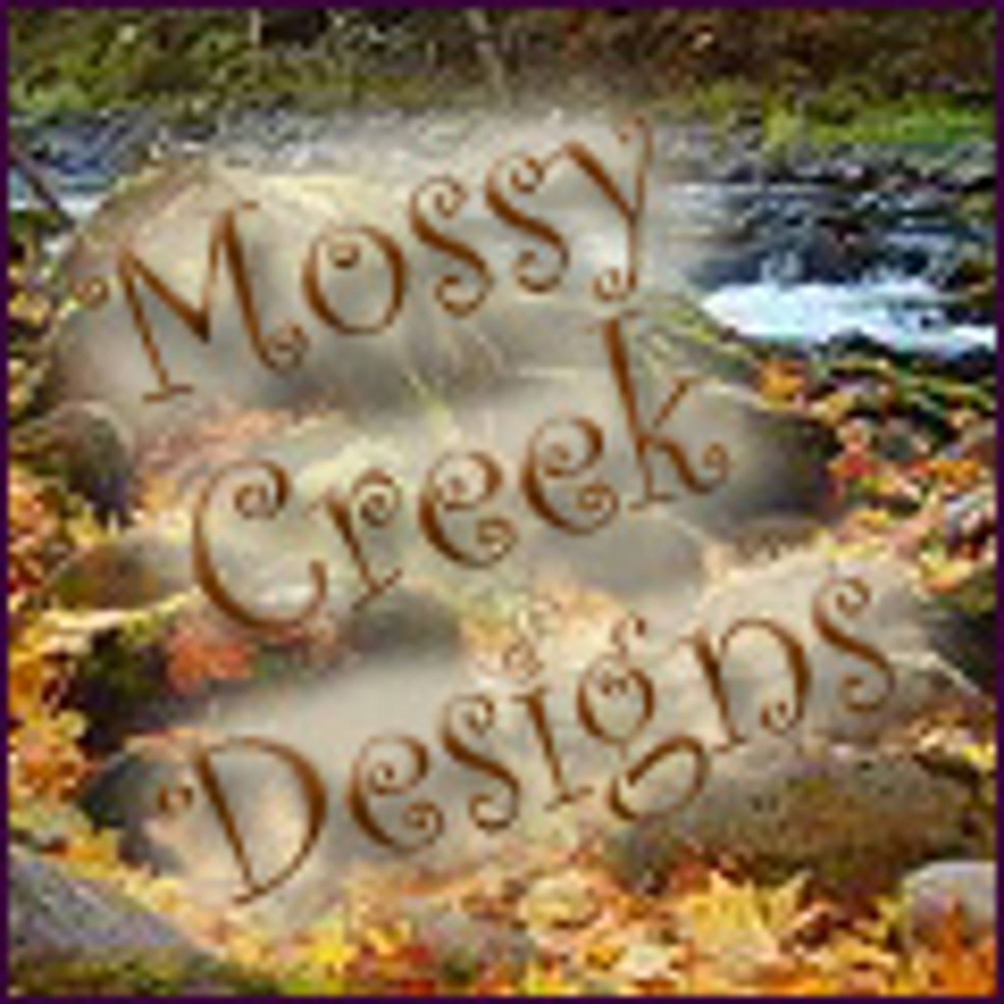 Mossy Creek Designs