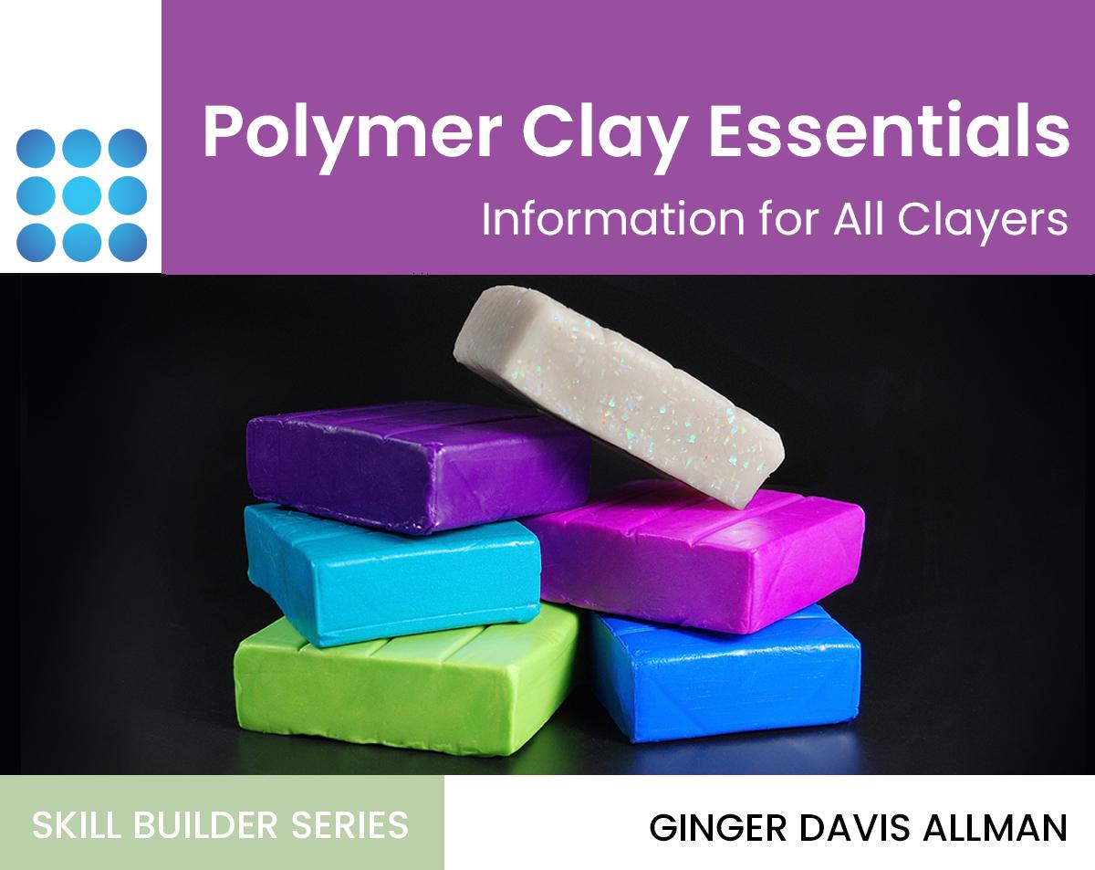 Polymer Clay Essentials