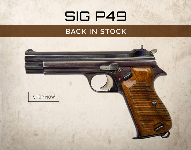 Swiss SIG P49 pistols back in stock!