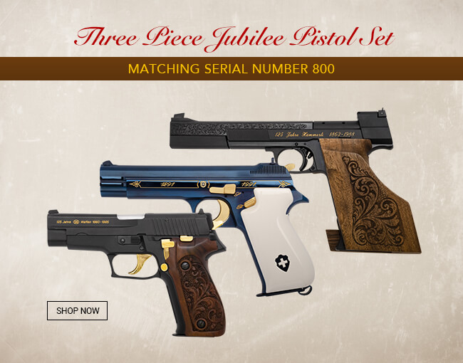 SIG and Hammerli Jubliee Pistol Set