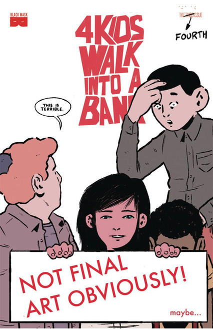 4 Kids Walk Into A Bank #4 () Black Mask Comics Comic Book