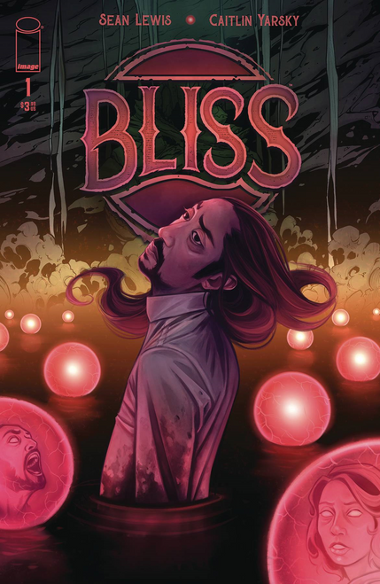 Bliss #1 () Image Comics Comic Book 2020