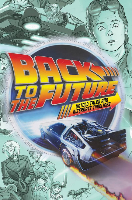 Back To The Future Tp Untold Tales & Alt Timelines Direct Ma