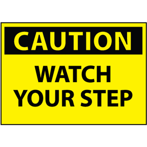 Caution Watch Your Step 10x14 Vinyl Sign