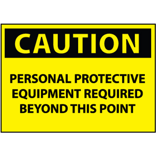 Personal Protective Equipment Required 10x14 Sign