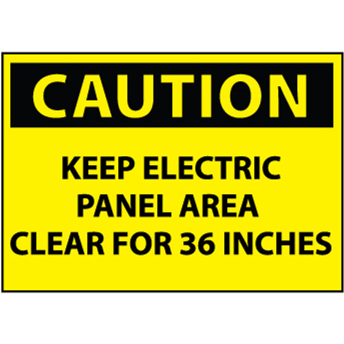 Caution Keep Electric Panel Area 10x14 Sign