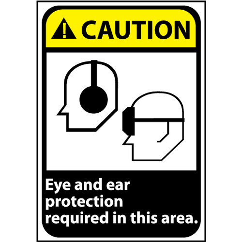 Caution Eye And Ear Protection Required In This Area 14x10 Pressure Sensitive Vinyl Sign