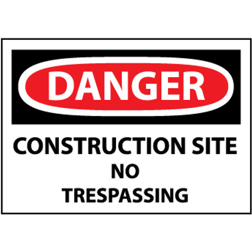 Danger Construction Site No Trespassing, 10x14 Plastic Sign