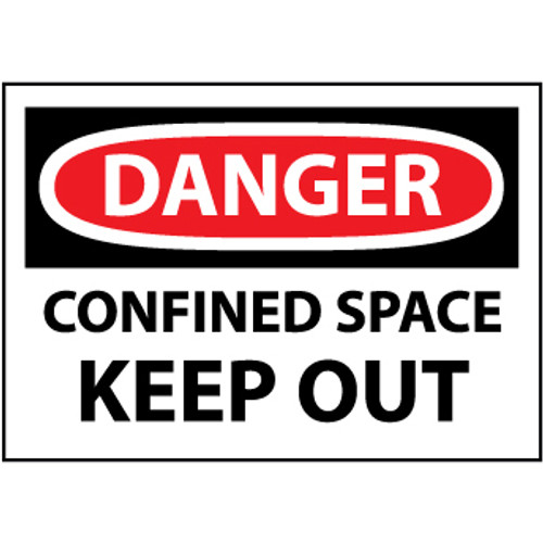Danger Confined Space Keep Out, 10x14 Rigid Plastic Sign