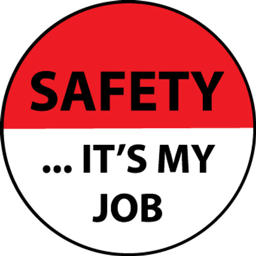 "Safety It's My Job, 2"", Pressure Sensitive Vinyl Hard Hat Emblem, 25 per Pack"