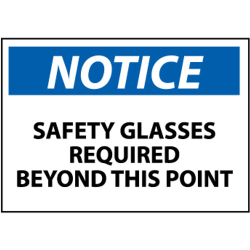 Notice Safety Glasses Required Beyond This Point 7x10 Pressure Sensitive Vinyl Sign