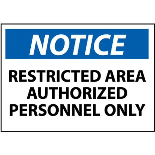 Notice Restricted Area Authorized Personnel Only, 10x14 Plastic Sign
