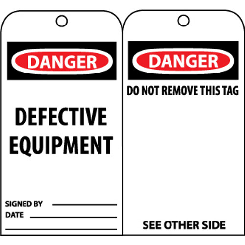 Danger Defective Equipment, 6x3.25, Unrippable Vinyl Tags, 25 per Pack