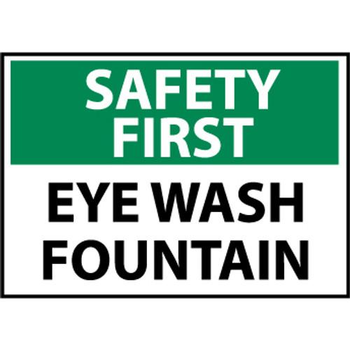 Safety First Eye Wash Fountain 10x14 Rigid Plastic Sign