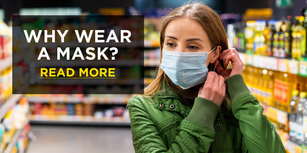 Why Wear a Mask