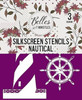 Nautical Collection Silk Screened Stencils, 3 sheets of designs with applicator by Dixie Belle Paint with  free shipping