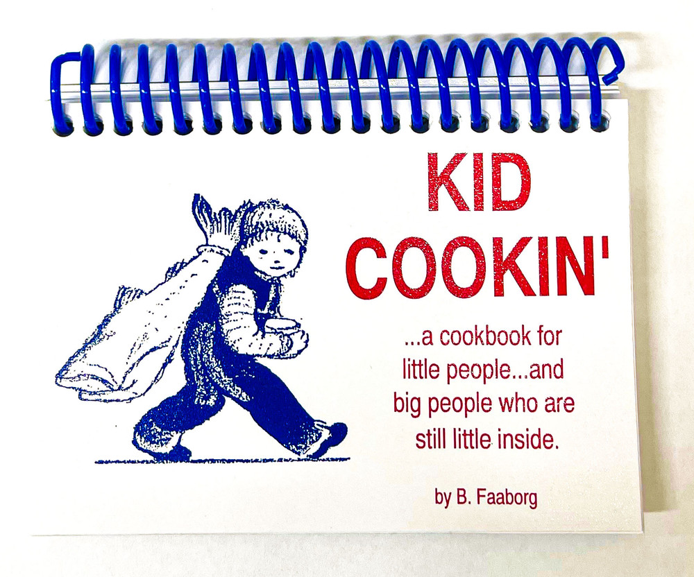 Kid Cookin By B. Faaborg