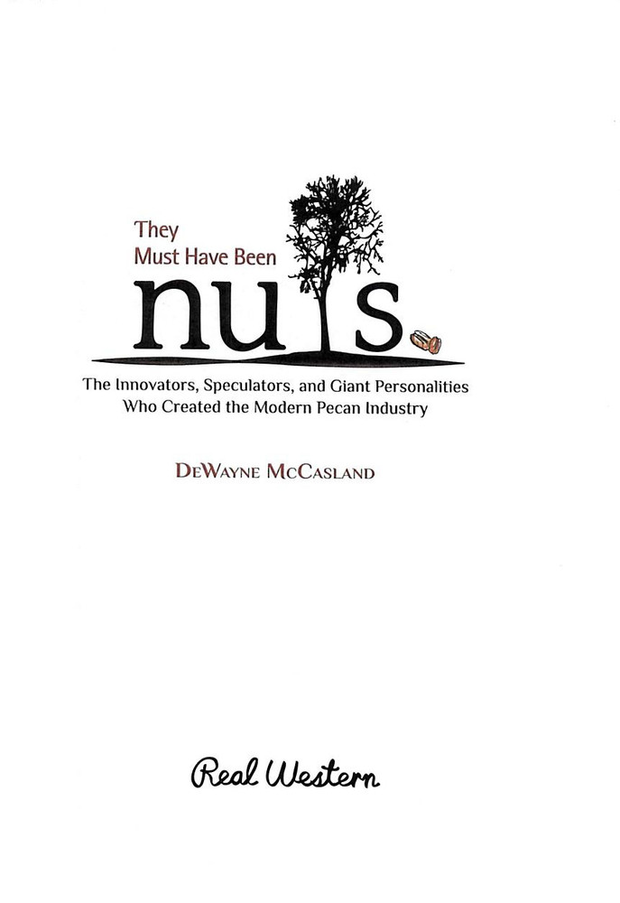 They Must Have Been Nuts by DeWayne McCasland
