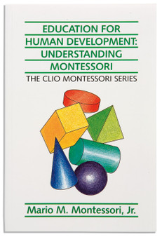 Education for Human Development: Understanding Montessori - sku BK.36 - 1
