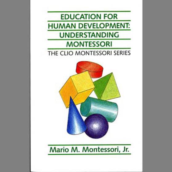 Education for Human Development: Understanding Montessori - sku BK.34 - 1