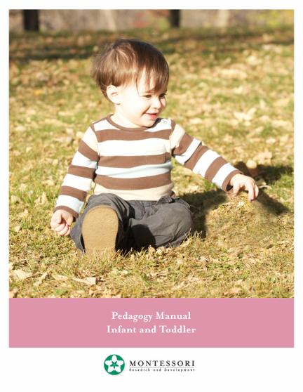 Montessori Pedagogy for the Infant-Toddler Teacher Manual - sku MIT.P - 1