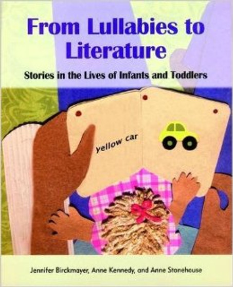 From Lullabies to Literature: Stories in the Lives of Infants and Toddlers  - sku BK.61 - 1