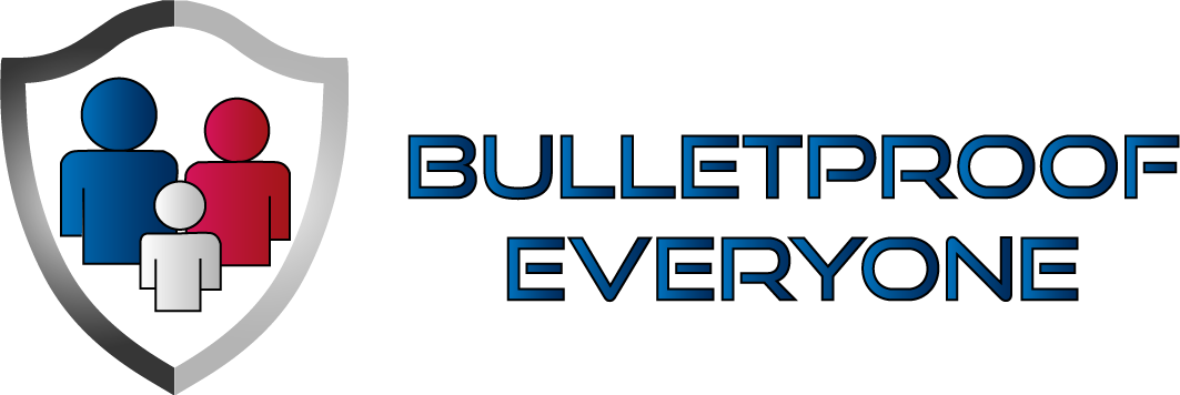 Bulletproof Everyone