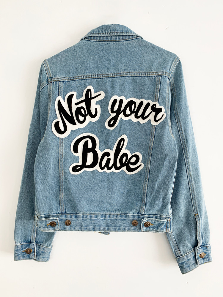NOT YOUR BABE DENIM JACKET