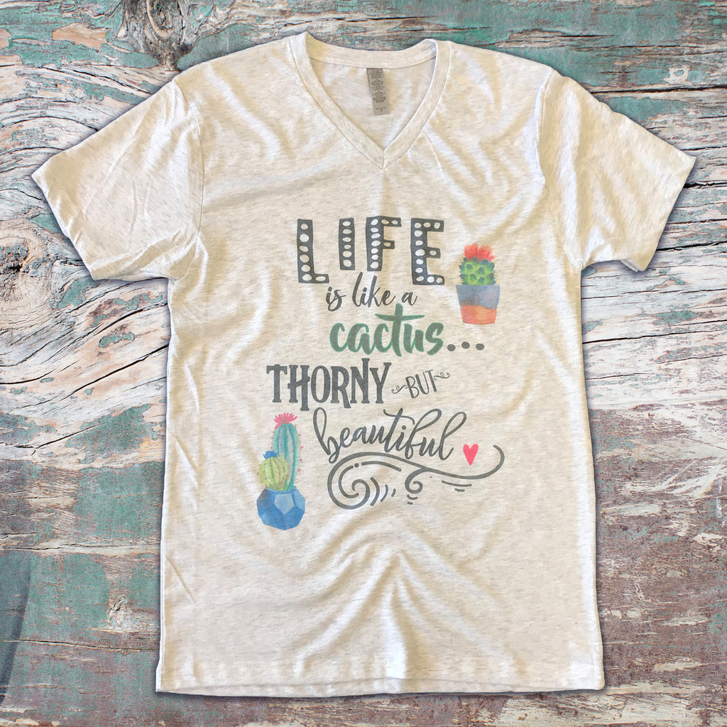 Life Is Like A Cactus