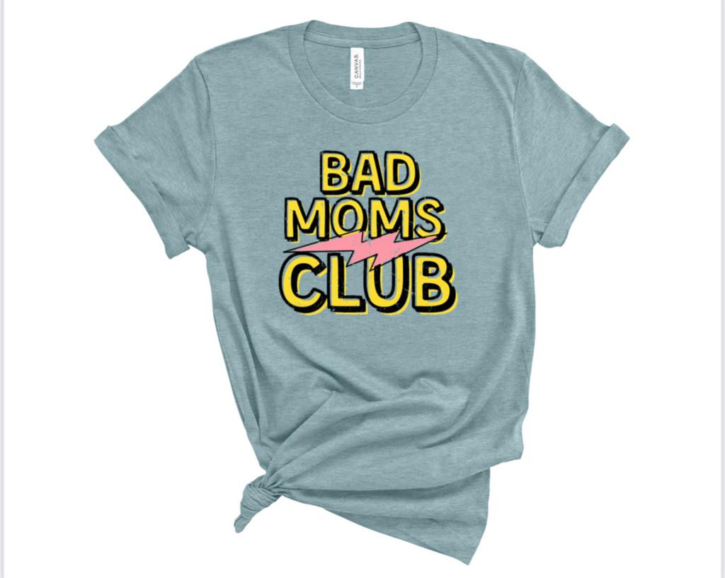 Bad Moms Club