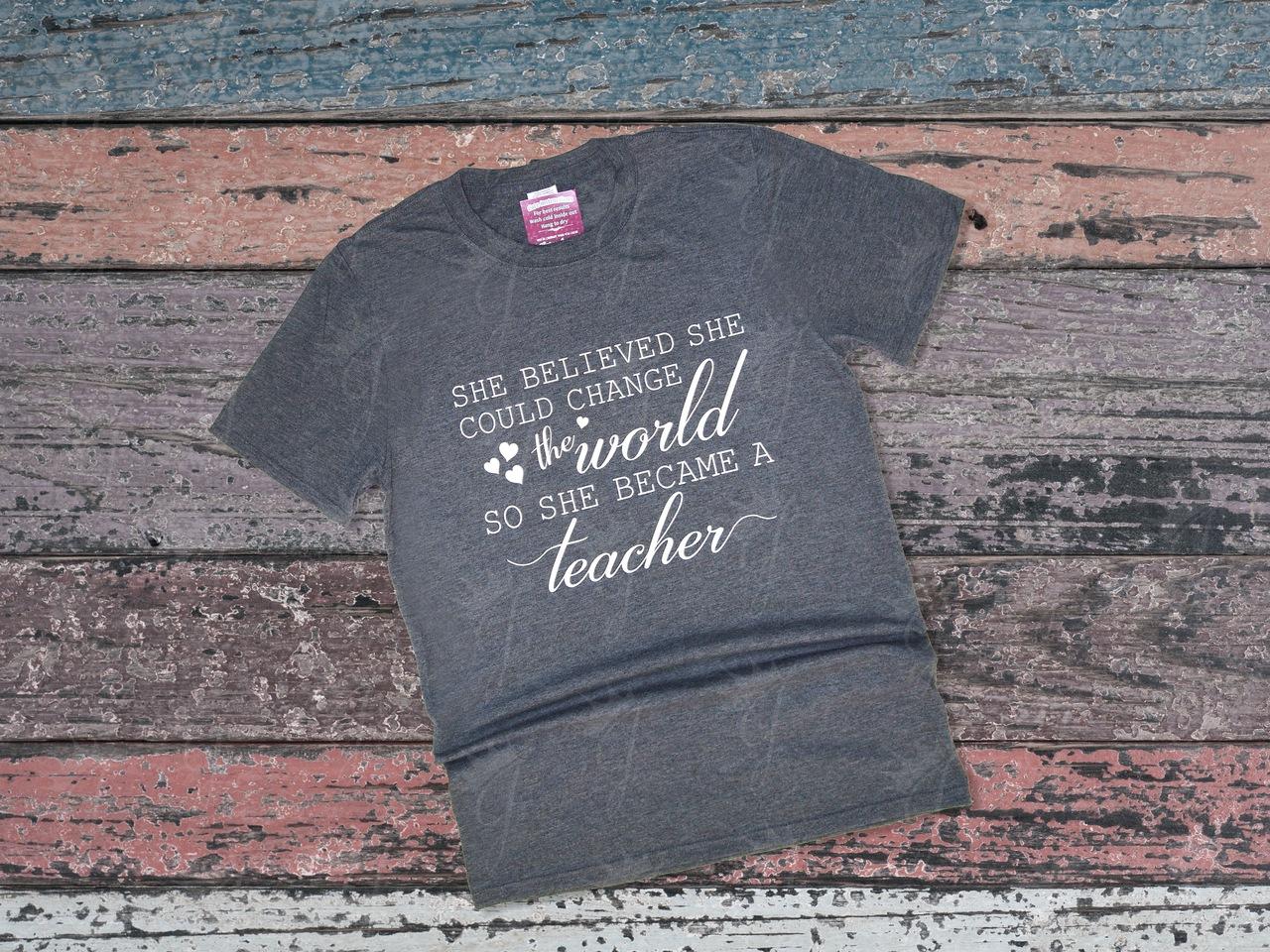 She Believed Teacher