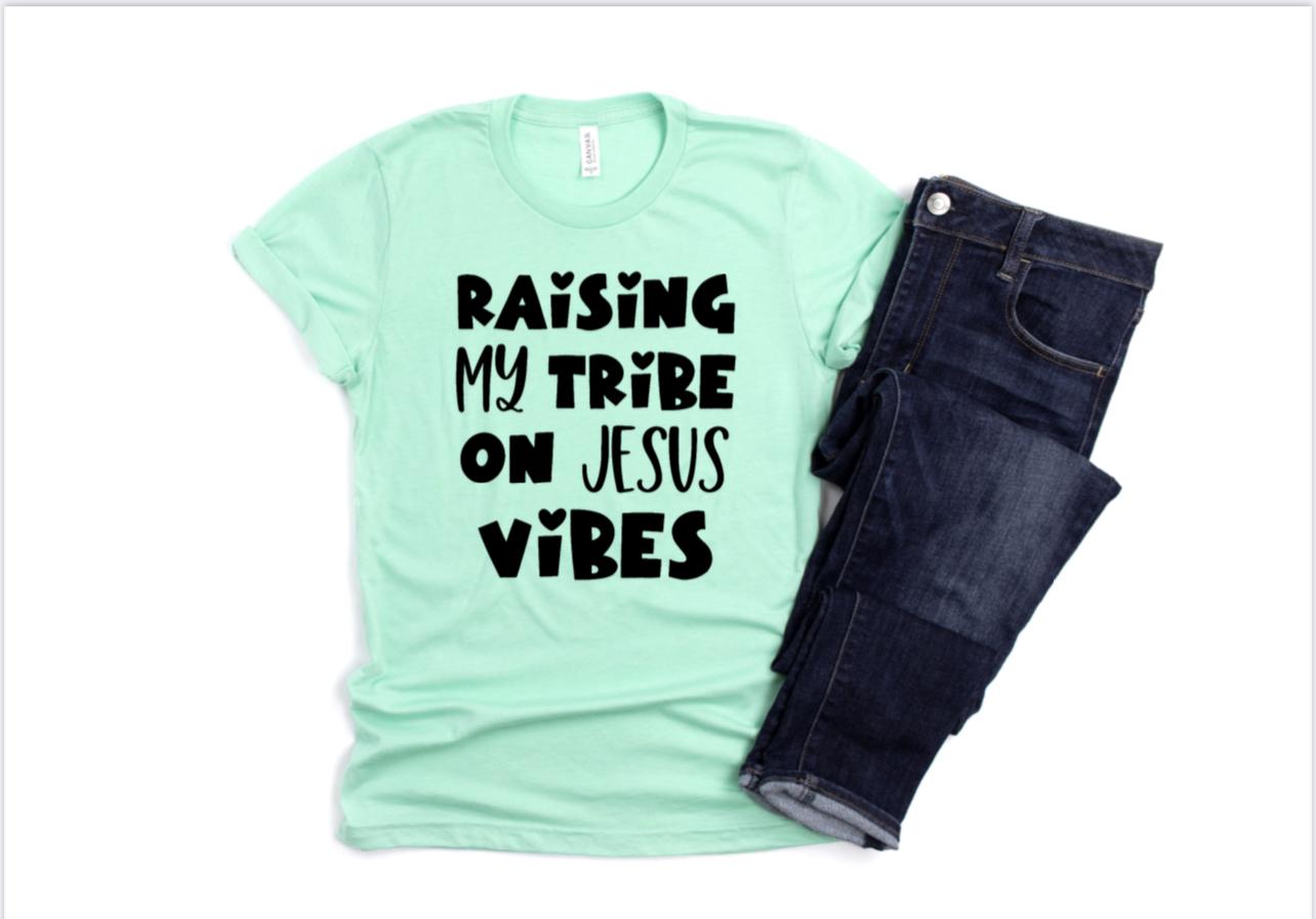 Raising My Tribe On Jesus Vibes